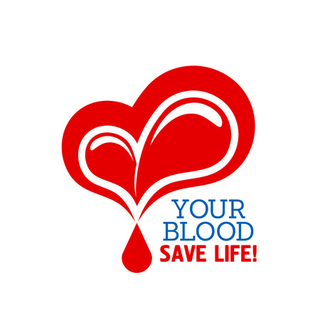 blood transfusion: Blood donation symbol with heart and drops of blood with text Your Blood Save Life. May be used in healthcare, charity and saving life concept Illustration