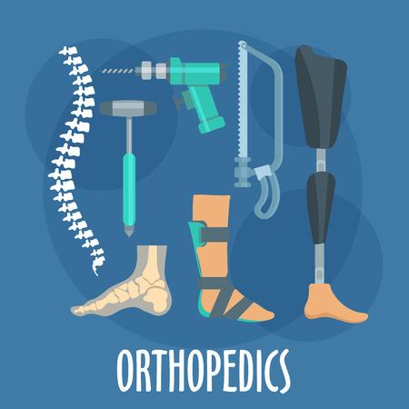 ortopedia: Ortopedia y prótesis símbolo de la medicina para el uso del diseño clínica ortopédica con los huesos de la columna vertebral y el pie, la pierna protésica y ortesis de tobillo y pie, sierra para huesos Charriere, taladro del hueso y el martillo médica. estilo plano