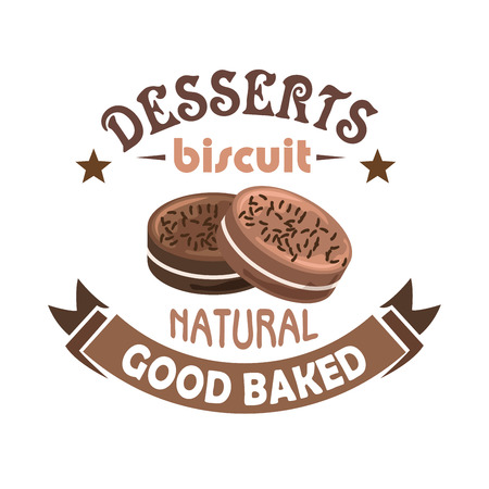 sweet pastries: Pastries and biscuits badge design in brown colors with chocolate sandwich cookies filled with sweet cream, decorated by stars and ribbon banner with text Good Baked