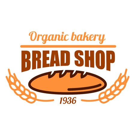 wheat bread: Vintage organic bakery badge with fresh baked loaf of wholesome bread adorned by cereal ears and header Bread Shop. May be use as bakery kraft paper bags or menu board design Stock Photo
