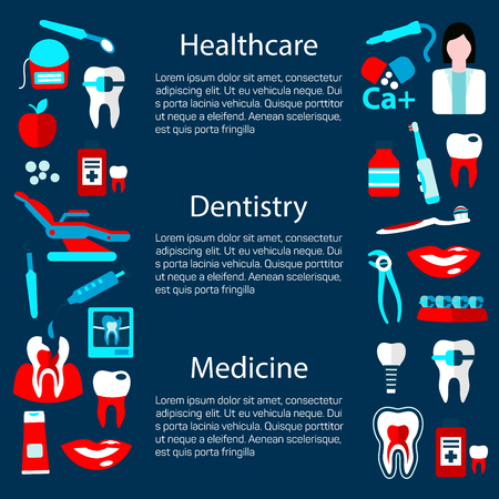 dientes con caries: Medicine and healthcare poster design template for dentistry concept with text layout flanked by flat symbols of dentist with tools and equipments, healthy and decayed teeth, toothbrushes and toothpastes, medicines, braces and xray scans