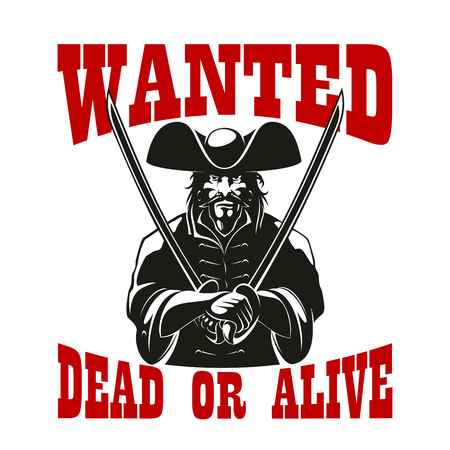 alive: Reward or bounty for pirate or criminal robber or corsair with sword or saber,hat and beard wanted dead or alive