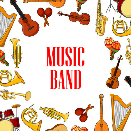 entertainment event: Musical instruments banner with acoustic guitars, drums and saxophones, violins, trumpets, horns and harps, maracas and mandolins, placed around the caption Music Band. Entertainment event or concert poster design Illustration