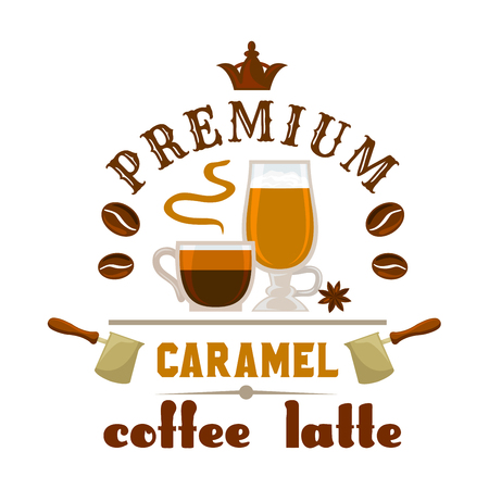 cafeteria: Coffee Latte Caramel cup. Vector emblem for cafe label, menu promo element, cafeteria signboard, fast food menu, coffee shop