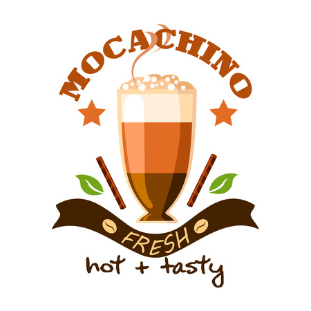 cafeteria: Cafe poster emblem. Mochaccino Coffee Cup with Cinnamon Sticks. Advertising design for cafeteria menu card, sign board, fast food menu, coffee shop Illustration