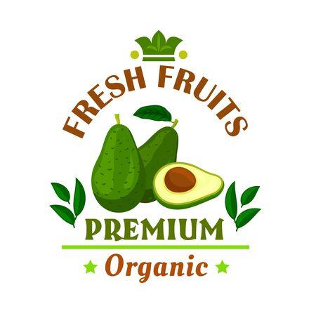 food shop: Fresh fruits poster. Green avocado vector icon. Cafe, restaurant emblem. Fruit grocery shop signboard. Premium organic food
