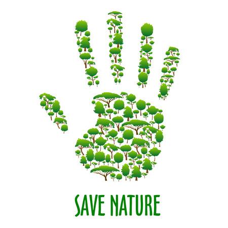 자연을 저장하십시오. 녹색 환경 보호 포스터입니다. 나무로 만든 녹색 에코 손 기호입니다. 오염 및 산림 벌채 생태학 현수막