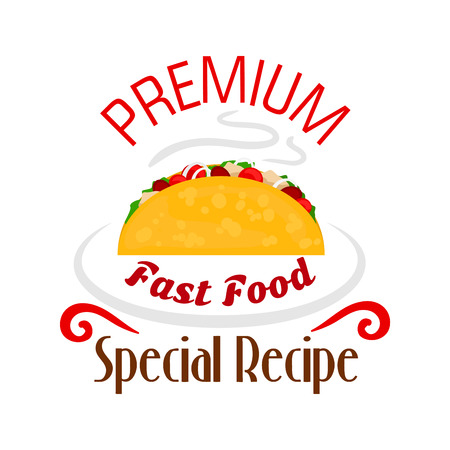 eatery: Tacos icon. Mexican fast food emblem for restaurant, eatery and menu, door signboard, poster, leaflet, flyer. Premium special recipe