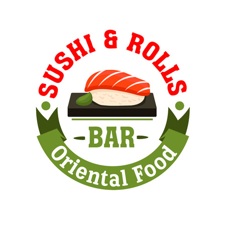 salmon: Sushi and Rolls bar icon. Japanese food restaurant emblem. Seafood salmon sashimi and wasabi. Oriental cuisine poster for menu card, signboard, leaflet, flyer