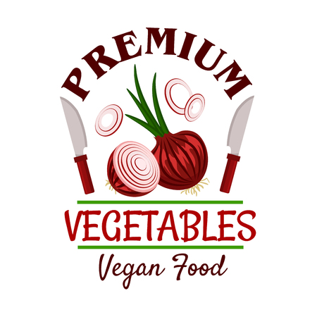 healthful: Premium farm vegetables badge of healthful onion with green sprouts and onion rings, encircled by knives and caption Vegan Food