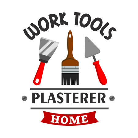 scratcher: Plasterer repairs work tools emblem. Vector icon of paint brush, trowel, plaster spatula, scratcher. Template for plasterer service label, signboard Illustration