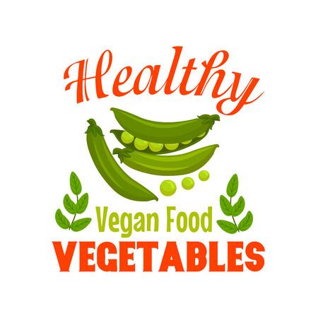 Sweet green pea vegetable symbol with fresh pea pods, grains and leaves, framed by header Healthy Vegan Food. Cartoon veggies badge for organic farm, food packaging design