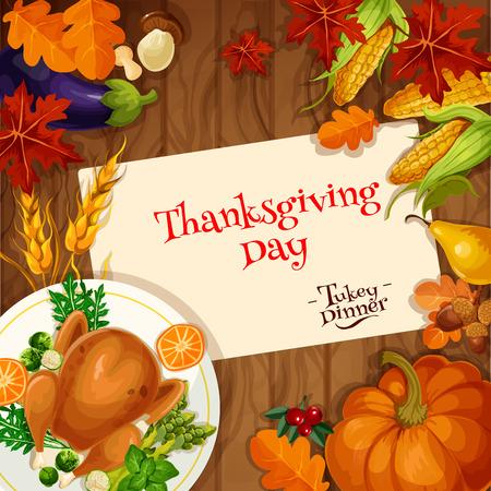 holiday food: Thanksgiving holiday celebration. Turkey dinner invitation card. Vector design of traditional thanksgiving roasted turkey dish, vegetables harvest, pumpkin, wooden table plenty of food, corn, autumn leaves