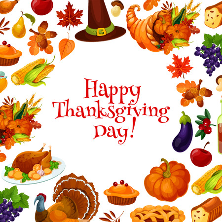 Happy Thanksgiving Day greeting card, banner with text and background of traditional thanksgiving vector elements of cornucopia, plenty of food horn, harvest vegetables, turkey, pumpkin, pie, hat