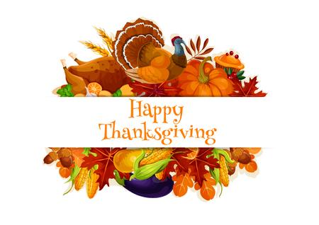 Thanksgiving autumn harvest banner. Decoration elements of traditional thanksgiving day. Vector symbols of plenty food abundance, roasted turkey, autumn maple and oak leaves, vegetables pumpkin, corn