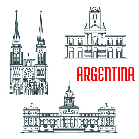 travel guide: Argentina famous buildings vector facades. Basilica of Our Lady of Lujan, Buenos Aires Cabildo, Palace of the Argentine National Congress. Historic religious and state architecture. Vector linear icons for travel guide map elements