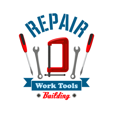 vise: Repair work tools label emblem. Home construction and building elements of spanner, screwdriver, vise. Home repair service, shop, market icon design