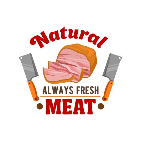 steak beef: Fresh meat. Vector emblem of sliced smoked bacon, ham loaf, hatchet knife for butcher shop, restaurant menu, grocery shop sticker, meat delicatessen product label