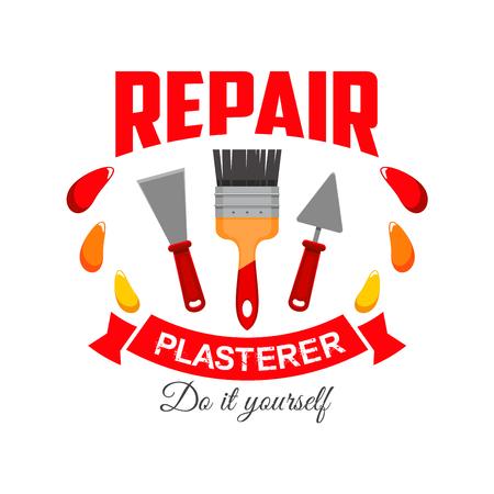 plasterer: Plasterer repair badge sign. symbol of plasterer home repairing, work tool icon paint brush, plaster spatula