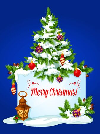 Christmas tree winter holidays greeting card. Banner with wishes of Merry Christmas and copy space, adorned by xmas tree with bauble ball, holly berry, pine branches with snow and cone, candle lantern