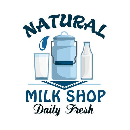 fresh milk: Milk, natural dairy product symbol. Milk can, bottle and glass of fresh farm milk on lace doily badge. Milk shop, organic farm, food and drink packaging design
