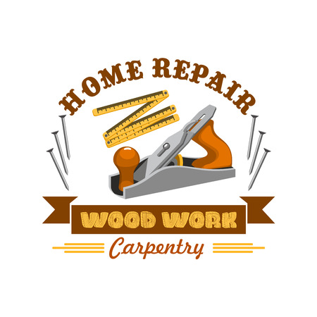 woodwork: Home repair tool symbol with instrument for carpentry and woodwork. Jake plane badge with measuring tape, nails and ribbon banner with wooden texture text. Carpentry workshop, tool shop design