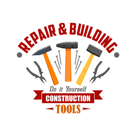 badge with ribbon: Repair and building tools sign. Vector icon of construction work tools hammer, nails, pliers, nippers, ribbon. Home repair company, shop badge