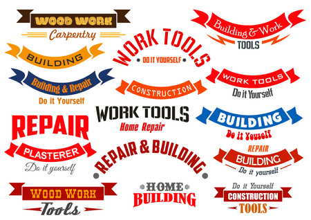 builder: Vector icons and ribbons set for home repair, construction, building and carpentry emblems. Vector wood work and handyman or hardware toolkit badge signs and banners symbols for carpenter, plasterer worker and builder shop market or service Illustration