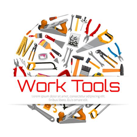 herramientas de trabajo: Reparación, herramientas de trabajo de carpintería cartel. Vector de trabajo instrumentos martillo y sierra, alicates tenazas, paleta yeso y rodillo pincel, regla de la medida de cinta, y la llave de tuercas planas destornillador y martillo. Edificación y construcción artículos