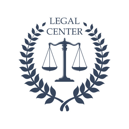 Legal or juridical center icon or badge with Scales of Justice symbol. Vector emblem for advocacy or notary company, law attorney, legal advocate or lawyer office. Vector isolated sign with heraldic laurel wreath Illustration
