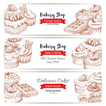 eclair: Bakery desserts sketch. Baker shop or pastry banners set of cakes, sweet cupcakes and waffle with fruits and berries, creamy pies and tarts with puddings, chocolate muffins. Vector design for cafe, cafeteria, patisserie dessert menu