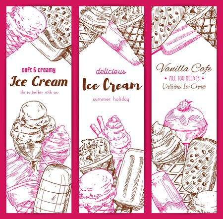 frozen fruit: Ice cream vector sketch banners. Frozen fruity desserts assortment set of sweet glazed eskimo with whipped cream, fruit ice with wafers and chocolate creamy sundae in wafer cone, fresh vanilla ice cream scoops in glass bowl