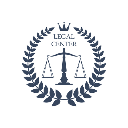 Juridical or legal advocacy center icon with Scales of Justice symbol, heraldic laurel wreath and crown. Vector badge or emblem for advocate office, law attorney or lawyer rights service or notary company