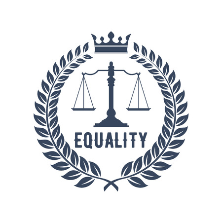 lawful: Law firm badge. Scales of justice gray silhouette, supplemented by laurel wreath frame with crown and caption Equality. Lawyer office logo, law firm emblem design Illustration