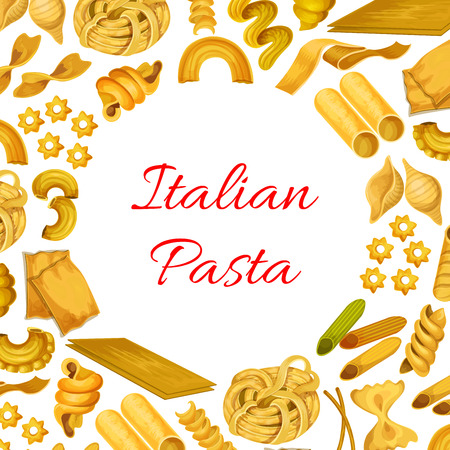 Italian pasta poster of vector spaghetti and penne, farfalle, pappardelle and lasagna, tagliatelle and ravioli, creste gallo, stelle and filini. Design for Italy traditional cuisine or restaurant menu Illustration
