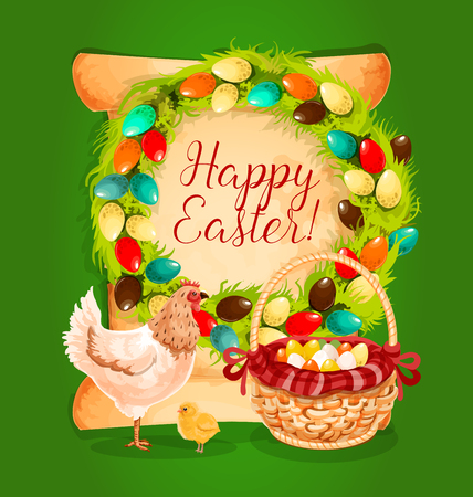 pasqua cristiana: Easter eggs basket, chicken and chick with floral Easter wreath and old paper scroll with wishes of Happy Easter on background. Easter spring holiday greeting card or festive poster design