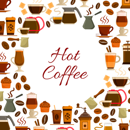 cezve: Coffee poster of hot espresso, cappuccino or moka coffee cup, dessert cakes or muffins and biscuits, coffee mill or grinder and maker cezve, chocolate and roasted beans for cafe or cafeteria Illustration