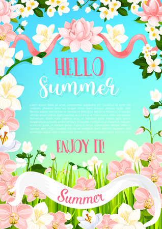 Hello Summer poster or greeting card of flourish blooming floral bouquet of magnolia or orchid petals, garden rose blossoms and summer flowers in bloom. Vector lily and crocus for summertime greeting Çizim