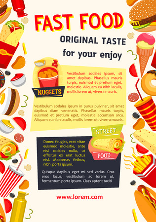 Fast food or street food poster. Vector design of fastfood burgers and sandwiches, pizza and drinks, popcorn and hot dog, chicken grill wings basket and french fries snacks or ice cream dessert Illustration