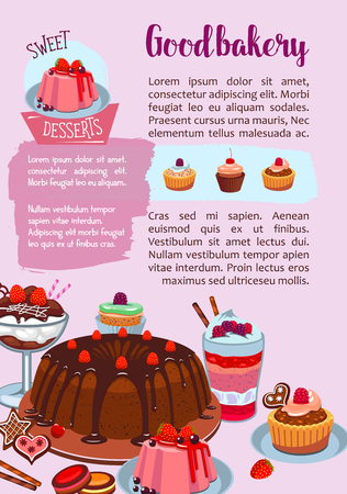 Pastry or bakery shop poster of sweets and desserts. Vector design of cakes, chocolate brownie biscuits and cupcakes, tiramisu or cheesecake tortes, fruit tarts and wafers or puddings and cookies Ilustração
