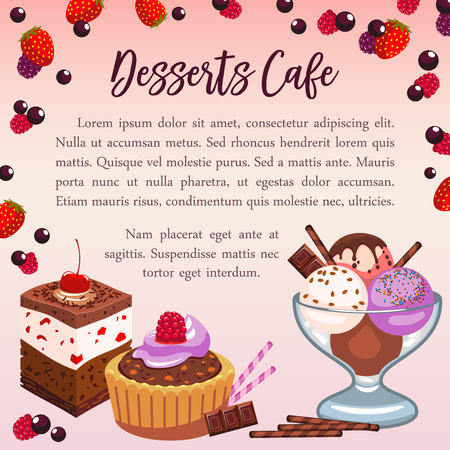 Desserts poster for cafe. Vector design of sweet pastry of chocolate candy and berry cakes, tiramisu cupcake or charlotte pudding and choco roll pie, ice cream and brownie biscuit for cafeteria menu