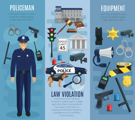Policeman, police equipment and law violation banner set. Police officer wearing uniform with badge, gun, baton, radio, handcuffs, patrol car, sheriff star, police dog, road sign and security camera