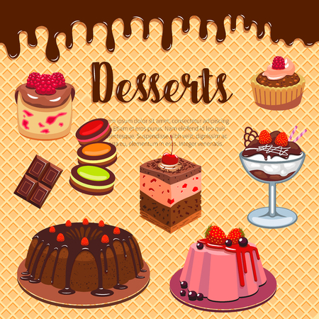 Desserts and cakes on wafer poster for bakery shop or patisserie menu design. Vector pastry sweets of chocolate brownie biscuit, ice cream and cupcakes or cookies, tiramisu torte and waffles