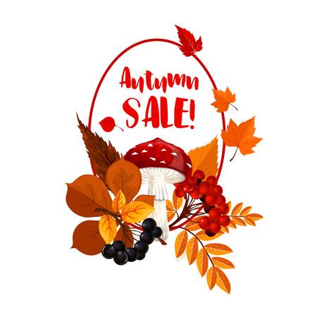 Herbstsaison Verkaufsposter. Fallen Sie Natur, Waldpilz und -beere, Herbstlaub des Ahornholzes und des Kastanienbaums, Vogelbeerezweig und Fliegenpilz für Rabatt-Preisschild- und -einzelhandelsdesign Standard-Bild - 83687723