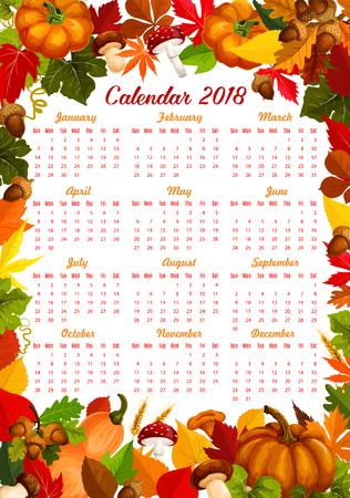 季節のカボチャ、トウモロコシ、果実、キノコの秋収穫カレンダー 2018 テンプレート。メープル リーフ秋またはカシ ドングリとバーチやポプラ栗落  イラスト・ベクター素材