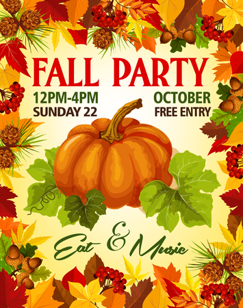 Fall Party invitation poster of leaflet template for autumn seasonal holiday. Vector pumpkin or rowan berry harvest on foliage of birch and chestnut autumn leaf, oak acorn for autumn October event Illustration