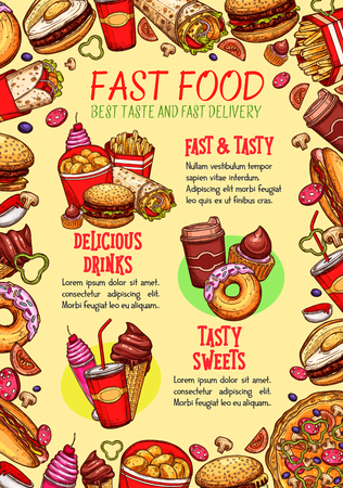 Fast food meals and burger sandwiches poster for fastfood restaurant. Vector template of pizza, hot dog or popcorn and french fries snacks, cheeseburger or hamburger and ice cream or donut desserts
