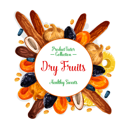Dried fruits or dry fruit snacks poster. Vector sweet raisins, prunes or pineapple and dried apricots, dates or figs and cherry or nuts. Healthy nutrition dessert fruit design Ilustracja