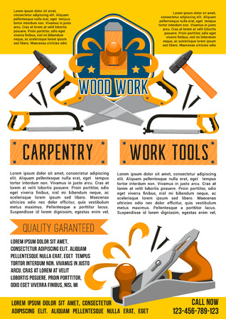 Woodwork and carpentry work tools poster for handy construction or home renovation. Vector grinder plane, hammer and nails or screwdriver and nut bolts. House building drill, saw and mallet Illusztráció