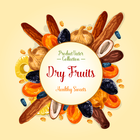 Dried fruit label of healthy snack food. Raisin, prune, apricot, date, fig, candied pineapple ring and banana, grape and plum fruit with round badge in center with copy space. Natural dessert design